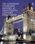 The Longman Standard History of 19th Century Philosophy - eBook