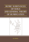 Humic Substances of Soils and General Theory of Humification - eBook