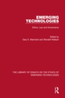 Emerging Technologies : Ethics, Law and Governance - eBook