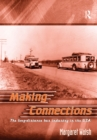 Making Connections : The Long-Distance Bus Industry in the USA - eBook