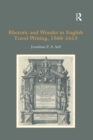 Rhetoric and Wonder in English Travel Writing, 1560-1613 - eBook