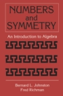 Numbers and Symmetry : An Introduction to Algebra - eBook