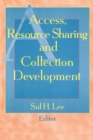 Access, Resource Sharing and Collection Development - eBook