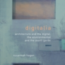 Digitalia : Architecture and the Digital, the Environmental and the Avant-Garde - eBook