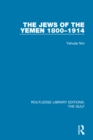 The Jews of the Yemen, 1800-1914 - eBook
