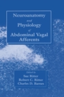 Neuroanat and Physiology of Abdominal Vagal Afferents - eBook