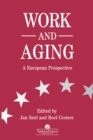 Work and Aging : A European Prospective - eBook
