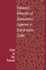 Induced Effects Of Genotoxic Agents In Eukaryotic Cells - eBook