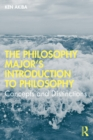 The Philosophy Major's Introduction to Philosophy : Concepts and Distinctions - eBook