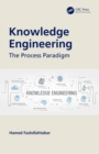 Knowledge Engineering : The Process Paradigm - eBook