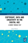 Copyright, Data and Creativity in the Digital Age : A Journey through Feist - eBook