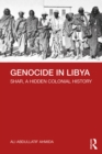 Genocide in Libya : Shar, a Hidden Colonial History - eBook