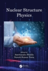 Nuclear Structure Physics - eBook