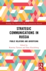 Strategic Communications in Russia : Public Relations and Advertising - eBook