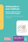 Mathematics in Early Childhood : Research, Reflexive Practice and Innovative Pedagogy - eBook