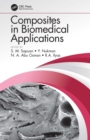 Composites in Biomedical Applications - eBook