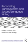 Reconciling Translingualism and Second Language Writing - eBook