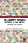 Collaborative Research Methods in the Arctic : Experiences from Greenland - eBook