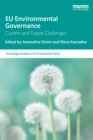 EU Environmental Governance : Current and Future Challenges - eBook