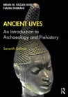Ancient Lives : An Introduction to Archaeology and Prehistory - eBook