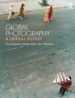 Global Photography : A Critical History - eBook