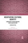 Negotiating Cultural Identity : Landscapes in Early Medieval South Asian History - eBook