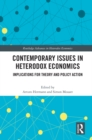 Contemporary Issues in Heterodox Economics : Implications for Theory and Policy Action - eBook