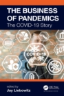 The Business of Pandemics : The COVID-19 Story - eBook