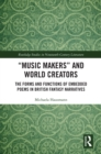 """Music Makers"" and World Creators : The Forms And Functions Of Embedded Poems In British Fantasy Narratives - eBook"