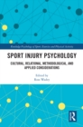 Sport Injury Psychology : Cultural, Relational, Methodological, and Applied Considerations - eBook
