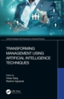 Transforming Management Using Artificial Intelligence Techniques - eBook