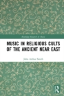 Music in Religious Cults of the Ancient Near East - eBook