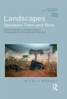 Landscapes between Then and Now : Recent Histories in Southern African Photography, Performance and Video Art - eBook