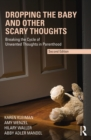 Dropping the Baby and Other Scary Thoughts : Breaking the Cycle of Unwanted Thoughts in Parenthood - eBook