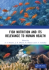 Fish Nutrition And Its Relevance To Human Health - eBook