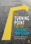 The Turning Point for the Teaching Profession : Growing Expertise and Evaluative Thinking - eBook