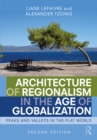 Architecture of Regionalism in the Age of Globalization : Peaks and Valleys in the Flat World - eBook