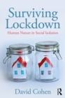 Surviving Lockdown : Human Nature in Social Isolation - eBook