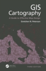 GIS Cartography : A Guide to Effective Map Design, Third Edition - eBook