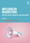 Influencer Marketing : Building Brand Communities and Engagement - eBook