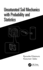 Unsaturated Soil Mechanics with Probability and Statistics - eBook
