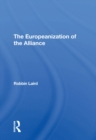 The Europeanization Of The Alliance - eBook
