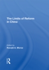 The Limits Of Reform In China - eBook
