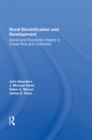 Rural Electrification And Development : Social And Economic Impact In Costa Rica And Colombia - eBook