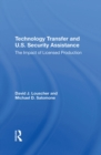 Technology Transfer And U.S. Security Assistance : The Impact Of Licensed Production - eBook