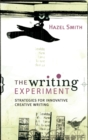 The Writing Experiment : Strategies for innovative creative writing - eBook