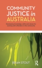 Community Justice in Australia : Developing knowledge, skills and values for working with offenders in the community - eBook