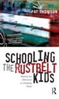Schooling the Rustbelt Kids : Making the difference in changing times - eBook