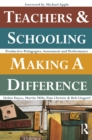 Teachers and Schooling Making A Difference : Productive pedagogies, assessment and performance - eBook