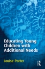 Educating Young Children with Additional Needs - eBook